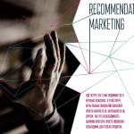 Recommendation marketing